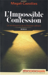 L'impossible confession de Magali Cazottes