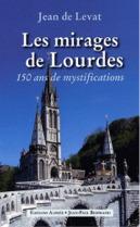 Les mirages de Lourdes