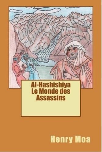 Al-Hashashiya, le monde des Assassins