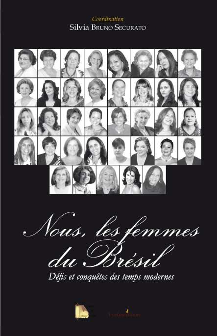 Nous les Femmes du Brésil de Silvia Bruno Securato
