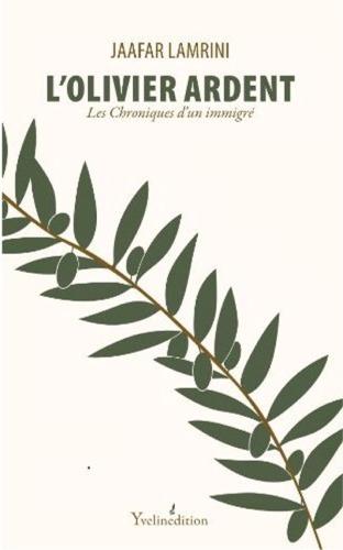 Première de couverture du roman L'olivier ardent