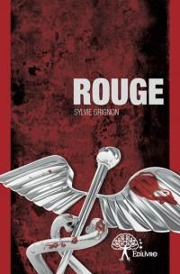 Première de couverture du roman policier Rouge