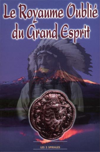 Le Royaume Oublié du Grand Esprit de Magali Cazottes