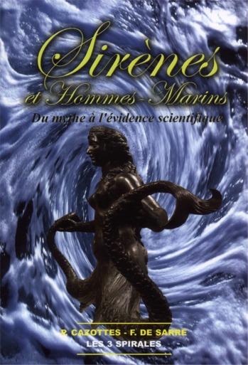 Sirènes et Hommes Marins de Pascal Cazottes et François de Sarre