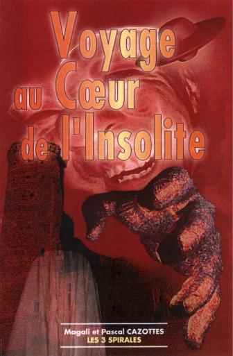 Première de couverture du livre Voyage au coeur de l'insolite