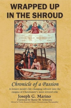 Première de couverture du livre Wrapped up in the Shroud de Joseph Marino