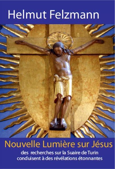 Cliquez ICI  pour lire en ligne  la présentation de  ce livre sur  de nouvelles recherches  sur le Suaire de Turin